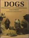 Dogs of the Last Hundred Years at the British Museum by K. Dennis-Bryan