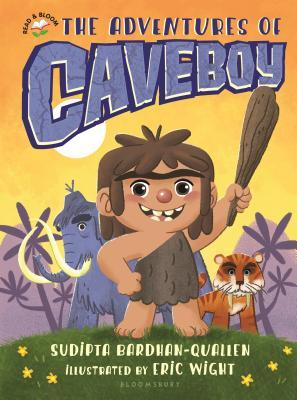 The Adventures of Caveboy by Sudipta Bardhan-Quallen