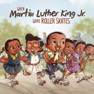 Ebook When Martin Luther King Jr. Wore Roller Skates by Mark Weakland PDF!
