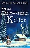 The Snowman Killer (Alaska Mystery #1)