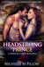 Headstrong Prince (Captured by a Dragon-Shifter)