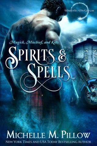 Spirits and Spells (Warlocks MacGregor, #5)