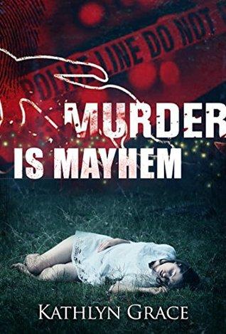 Murder is Mayhem