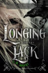 The Longing and the Lack by C.M. Spivey