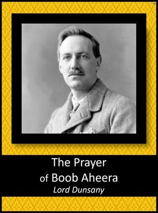 The Prayer of Boob Aheera