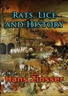 Rats, Lice and History: First Edition (Barvas History)
