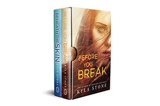 Strong at the Broken Places Box Set: Beneath The Skin and Before You Break Companion Novels