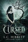 The Cursed: A Reverse Harem Novel