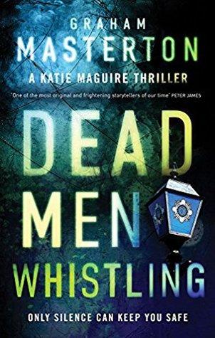Dead Men Whistling (Katie Maguire, #9)
