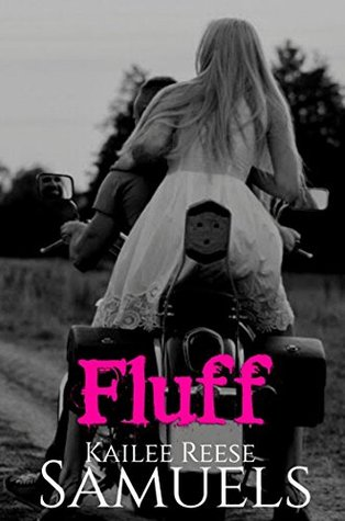Fluff by Kailee Reese Samuels
