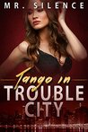 Tango in Trouble City