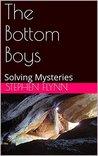 The Bottom Boys: Solving Mysteries