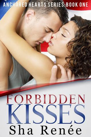 Forbidden Kisses by Sha Renée