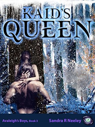 Kaid's Queen (Avaleigh's Boys #3)