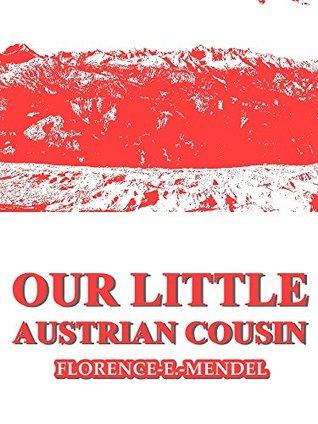 Our Little Austrian Cousin (Our Little Cousin Series)