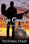 Eye Candy (Big 4 Trucking Book 1)