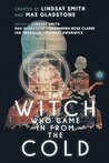 The Witch Who Came In From The Cold (The Witch Who Came In From The Cold Season 1)