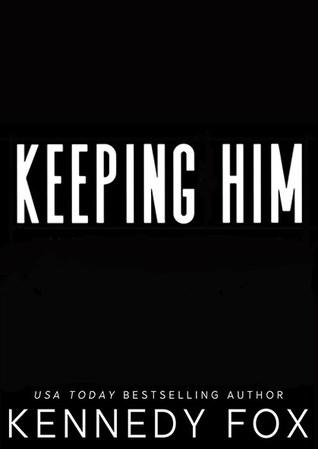 Keeping Him (Bishop Brothers, #4)