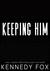 Keeping Him (Bishop Brother...