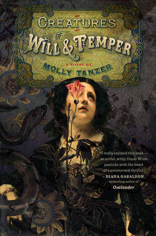 The Creatures of Will and Temper