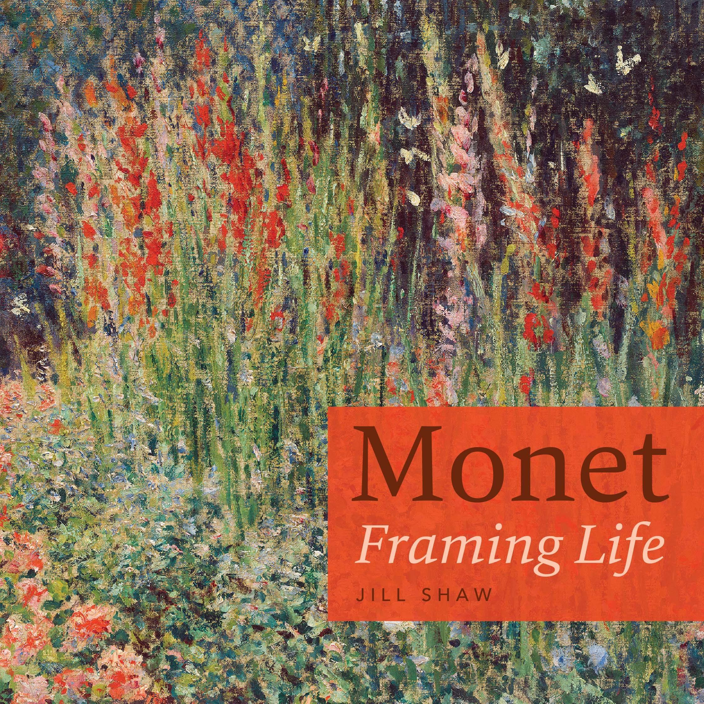 Monet: Framing Life
