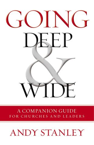 Going Deep and   Wide: A Companion Guide for Churches and Leaders