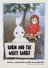 Robin and the White Rabbit: A Story to Help Children with Autism to Talk about their Feelings and Join In