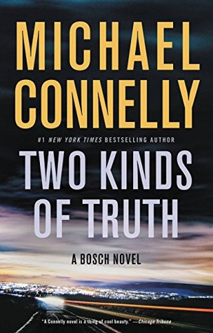 Two Kinds of Truth (Harry Bosch, #20; Harry Bosch Universe, #29)