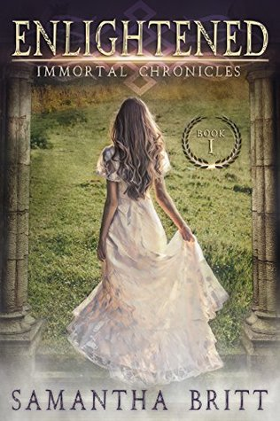 Enlightened (Immortal Chronicles, #1)