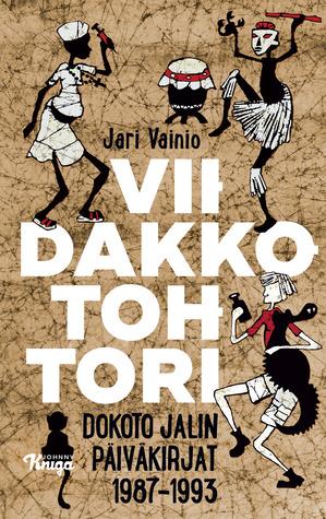 Viidakkotohtori – Dokoto Jalin päiväkirjat 1987–1993