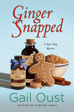 Ginger Snapped (Spice Shop Mystery, #5)