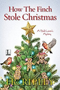 How the Finch Stole Christmas (A Bird Lover's Mystery #6)