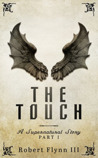 The Touch by Robert Flynn III