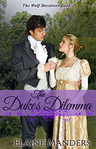 The Dukes Dilemma (The Wolf Deceivers Bo...