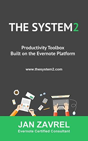 THE SYSTEM2: Productivity Toolbox Built on the Evernote Platform