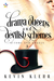 Drama Queens and Devilish Schemes (Actors and Angels, #3)