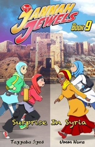 Jannah Jewels Book 9: Surprise in Syria