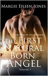 The First Natural Born Angel (The Demon Heart #3)