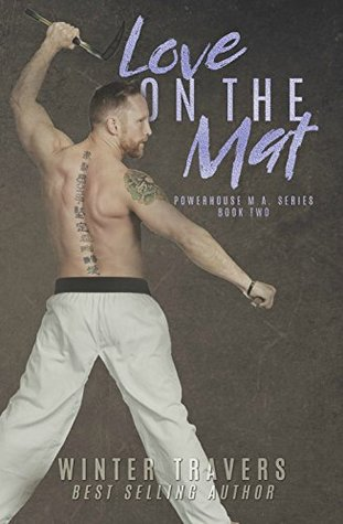 Love on the Mat (Powerhouse M.A. #2)