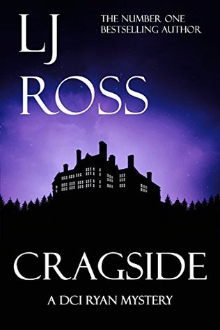 Cragside (DCI Ryan Mysteries, #6)