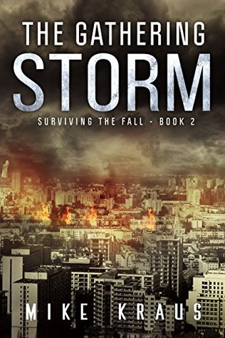 The Gathering Storm by Mike Kraus