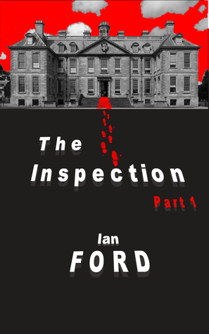 The Inspection: Part One