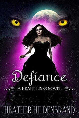 Defiance (Heart Lines, #5)