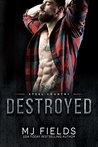 Destroyed (Steel Country #2)