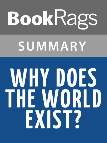 Summary & Study Guide Why Does the World Exist? by Jim Holt