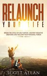 Relaunch Your Lif...