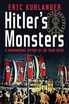 Hitler's Monsters...