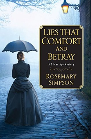 Lies That Comfort and Betray (A Gilded Age Mystery #2)