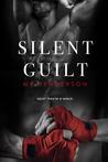 Silent Guilt (Silent, #2)