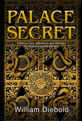 Palace Secret: A Tale of Love, Adventure and the Quest for the Secret Behind the Door